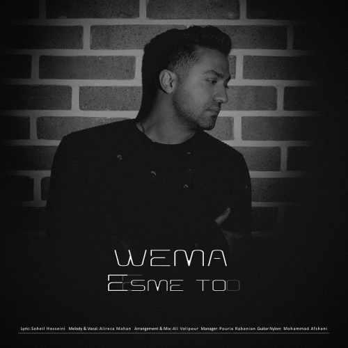 دانلود اهنگ جدید WeMa اسم تو